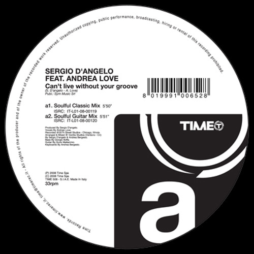 Sergio D'Angelo Feat. ANDREA LOVE - Can't live without your groove (Soulful Classic Mix)