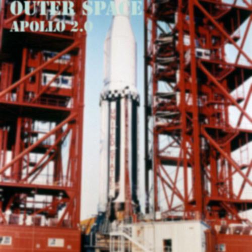 OUTER SPACE - Apollo 2.0