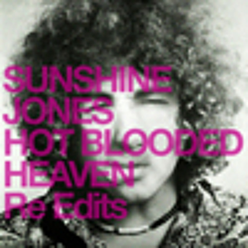 Heaven - Sunshine Jones' How's your heart - How's your head Re-Edit