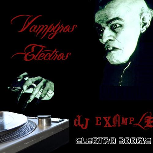 "Vampyros Electros ""The Mr Eddie electro boogie mixtape"""