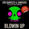 Gigi Barocco, Sawgood - Blowin Up feat. Loc, AGAG