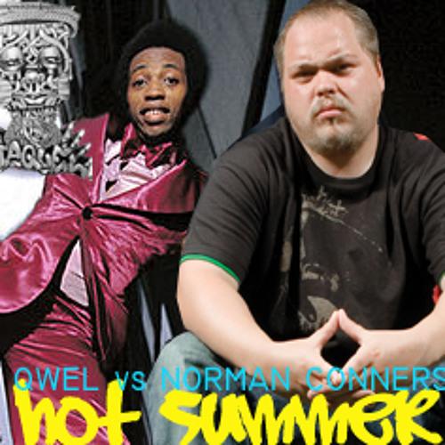 Hot Summer (Qwel vs Norman Conners)