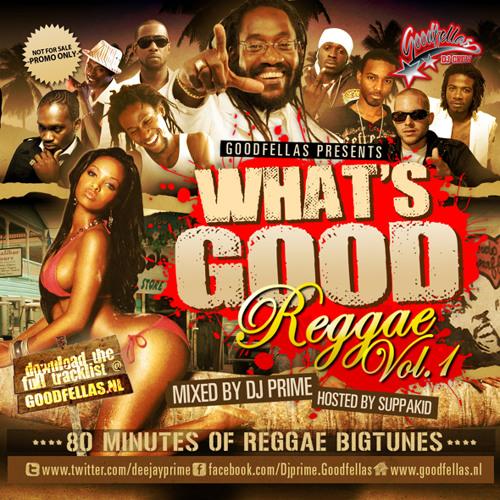 What's Good Reggae Vol. 1