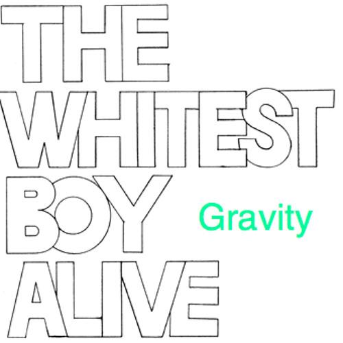The Whitest Boy Alive - Gravity (editremix)