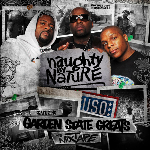 Naughty by Nature feat. Garden State Greats- Hood Shit