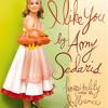 [ I Like You / Hospitality Under The Influence - Amy Sedaris ]