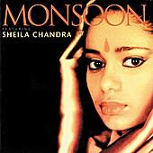 Monsoon feat. Sheila Chandra - Ever So Lonely (FearlessTribal/Trance Remix)