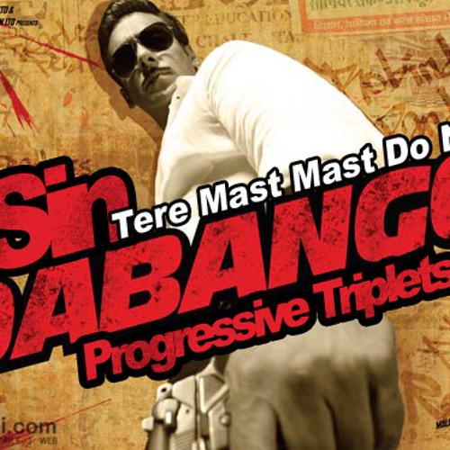Dabangg Tere mast mast do nain ( JSin's Progressive Triplets Mix)