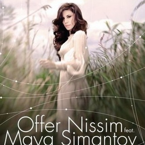 Offer Nissim feat Maya - Kol Haolam (All The World)(Offer Nissim Mix)