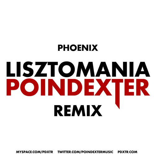 Phoenix - Lisztomania (POINDEXTER Remix)