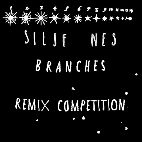 Silje Nes - Branches remix competition
