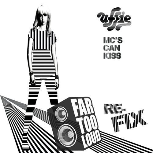 Uffie - MC's Can Kiss (Far Too Loud Re-fix) [FREE DOWNLOAD]