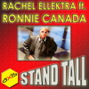Rachel Ellektra ft Ronnie Canada - Stand Tall (On BBC Radio 1, Judge Jules, 30/07/10)