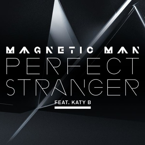 Perfect Stranger feat. Katy B (Benga Remix)