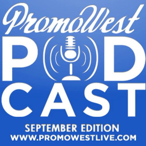PromoWest Podcast September 2010