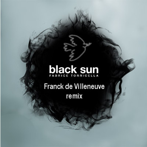 Fabrice Torricella - Black Sun (Franck de Villeneuve remix) - [Beat rude records]