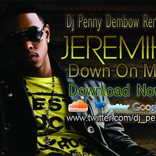Jeremih Feat 50 Cent - Down On Me Dj Penny Dembow Remix
