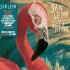 San Leon - Love, Speed and Picasso