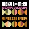 Ricky L ft. Mck - Born Again (Balearic Soul Party Mix)