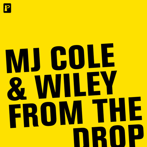From the Drop - MJ Cole and Wiley [clip]