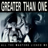 "Greater Than One, ""We Don't Have Weekends"""