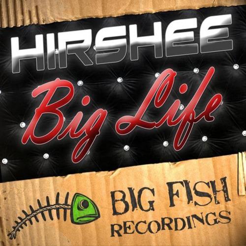 Hirshee - Big Life