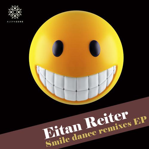 Eitan Reiter - Smile ( Perfect Stranger remix ) [ Soundcloud preview ]