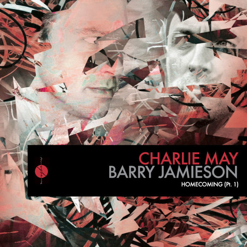 Charlie May & Barry Jamieson - Homecoming (Barry Jamiesons TechStyle Remix) [OUT NOW @ BEATPORT.COM]
