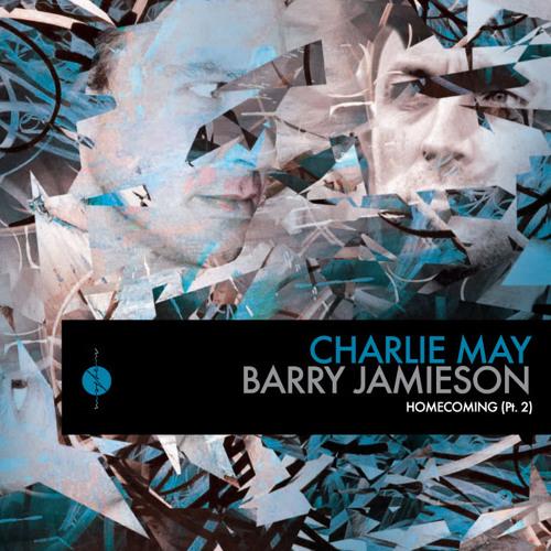 Charlie May & Barry Jamieson - Homecoming (Sasha & Dimitri Nakov Remix) [OUT NOW @ BEATPORT.COM]