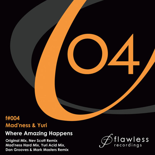 Madness & Yuri - Where Amazing Happens (Dan Grooves & Mark Masters Remix)  EDIT Flawless Recordings