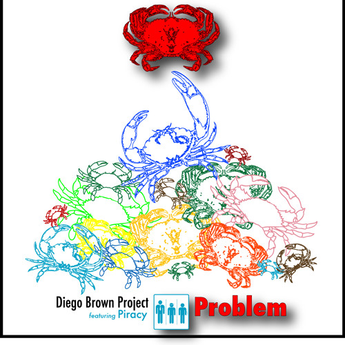 DIEGO BROWN PROJECT-PROBLEM(FT. RICASSHAY & PIRACY)