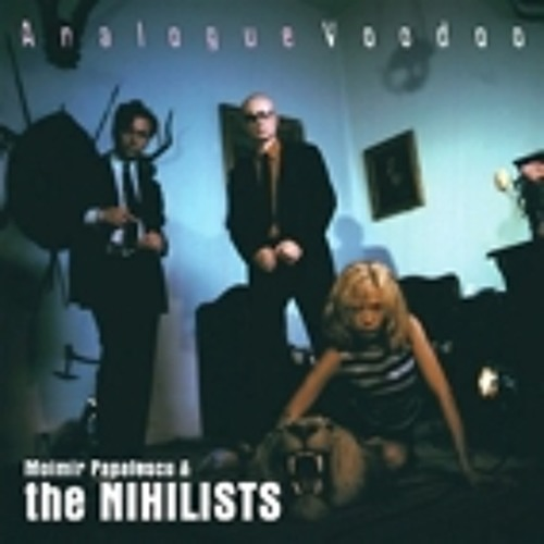 Moimir Papalescu & the Nihilists - Summer Deviation