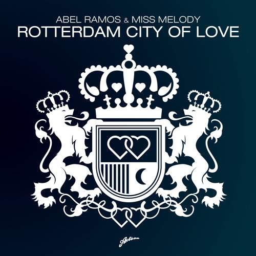 Abel Ramos & Miss Melody - Rotterdam City Of Love (Axwell Re-edit)