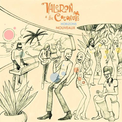 Valeron & The Coconuts - Garlic In The Pocket