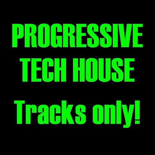PROGRESSIVE TECH HOUSE  TRACKS ONLY!