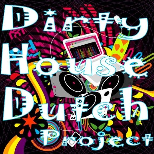 dirty  house dutch project