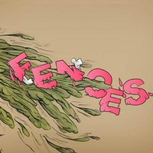 Fences - Fires