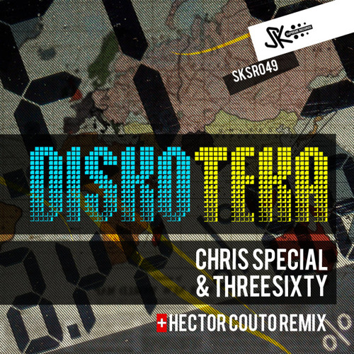 Chris Special & ThreeSixty - Diskoteka (SK Supreme Records)
