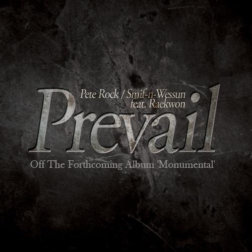 "Pete Rock & Smif N Wessun ""Prevail"" feat. Raekwon"