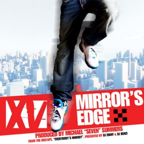XV - Mirror's Edge (DJW remix)