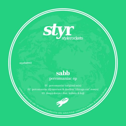 Sabb - Percomaniac (Original mix) STYLE ROCKETS LTD
