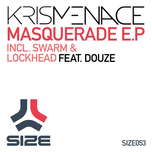 KRIS MENACE FT. DOUZE - LOCKHEAD [MASQUERADE EP]