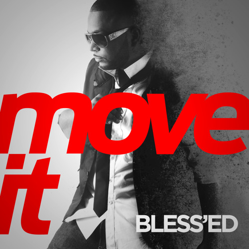 Bless'Ed - Move It