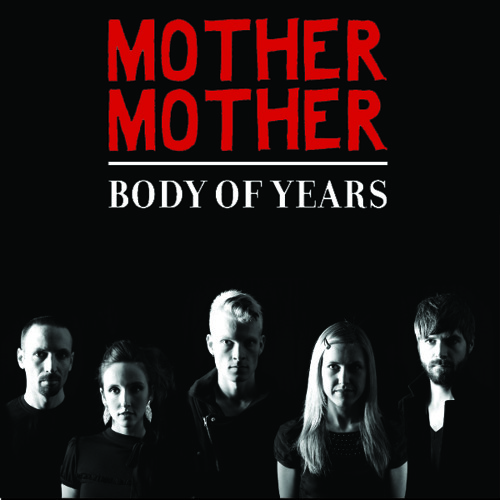 Body of Years by Mother Mother