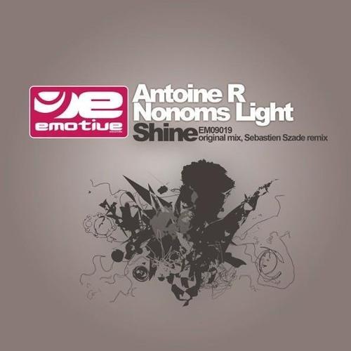 Antoine R & Nonoms light -SHINE Sebastien Szade La Plage Dub