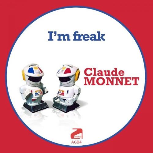 Claude Monnet - I´m Freak (Graham Sahara Mix)