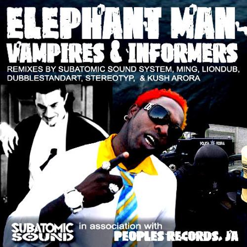 Elephant Man - Vampires & Informers - Kush Arora's Crypt mix
