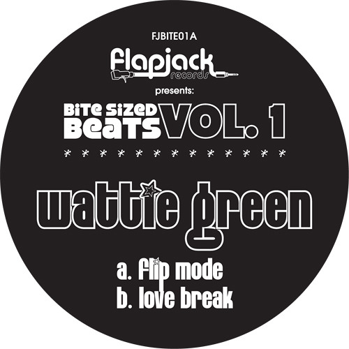 Wattie Green - Love Break - Flapjack (preview)