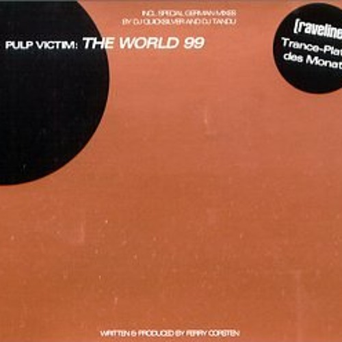 Pulp Victim - The World '99 (Rory Space Remix)