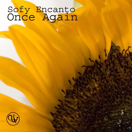 Sofy Encanto - Once Again (Kuningas Broken Mix)